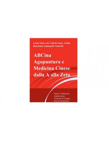 ABCina Agopuntura e Medicina Cinese dalla A alla Zeta
