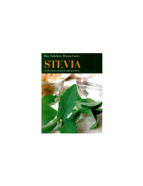 Stevia - L'alternativa naturale allo zucchero