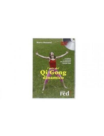 L'Arte del Qi Gong dinamico
